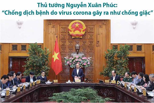 """Thủ tướng Nguyễn Xuân Phúc:  """"Chống dịch bệnh do virus corona gây ra như chống giặc"""""""