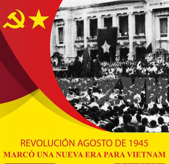 REVOLUCIÓN AGOSTO DE 1945, MARCÓ UNA NUEVA ERA PARA VIETNAM
