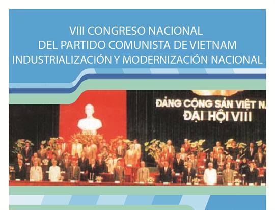 VIII Congreso Nacional del Partido Comunista de Vietnam: Industrialización y modernización nacional