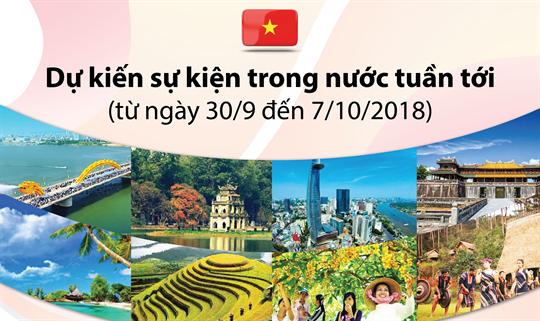 Dự kiến sự kiện trong nước tuần tới (từ ngày 30/9 đến 7/10/2018)