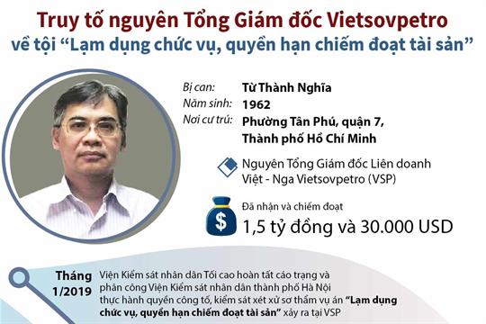 """Truy tố nguyên Tổng Giám đốc Liên doanh Việt - Nga Vietsovpetro về tội """"Lạm dụng chức vụ, quyền hạn chiếm đoạt tài sản"""""""