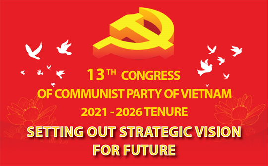 13th Party Congress sets out a strategic vision for the future