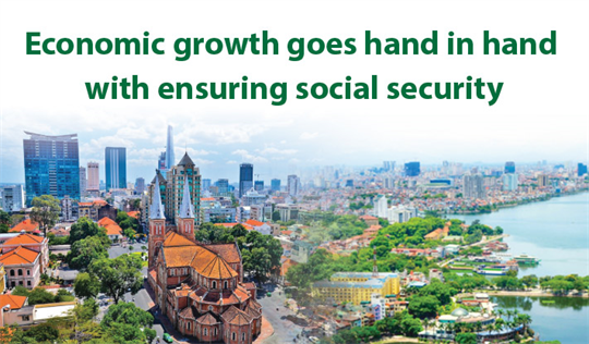 Economic growth goes hand in hand with ensuring social security