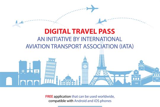 Digital travel pass: An initiative by Int'l Aviation Transport Association